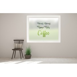 C3 - 'Always Time For Coffee' cut out bespoke custom frosted commercial cafe window film