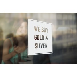 J13 - Bespoke ,we buy gold & silver' vinyl cut window sticker, contour cut, for commercial windows/glass or walls.