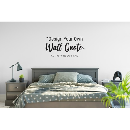 Create your own wall quote sticker for Design your own mural